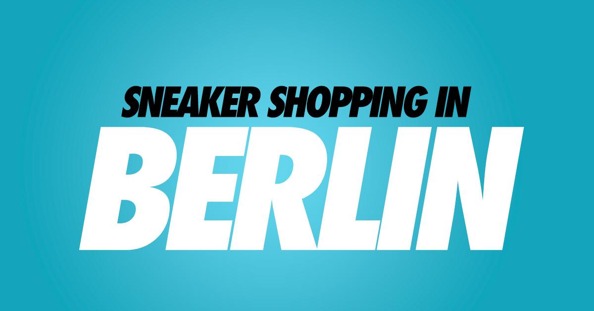 Sneaker Stores in Berlin
